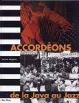 Souvenirs, Souvenirs: Accordéons da la Java au Jazz