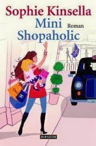 Mini Shopaholic – Teil 6 der Shopaholic Reihe von Sophie Kinsella