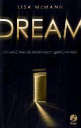 DREAM - Ich weiß, was du letzte Nacht geträumt hast! - Lisa McMann