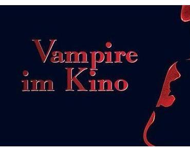 Kinovorschsau >> Neue Vampirfilme 2011, 2012, ...