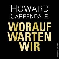 Howard Carpendale - Worauf Warten Wir