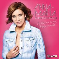 Anna-Maria Zimmermann - Du Hast Mir So Den Kopf Verdreht