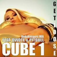 Cube 1 feat. Qwote & Pitbull - Get Loose