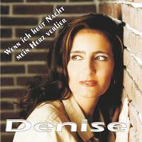 Denise - Wenn Ich Heut Nacht Mein Herz Verlier