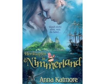 [Rezension] Anna Katmore - Herzklopfen in Nimmerland