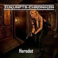 Hörspielrezension: «Zukunfts-Chroniken 2: Herodot» (Frank Hammerschmidt/Hoerspielprojekt)