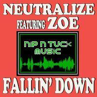 Neutralize feat. Zoe - Fallin Down