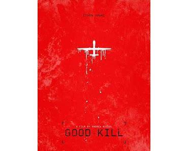 Ferne Ohnmacht des Gott-Soldaten: GOOD KILL - Andrew Niccols postheroistischer Anti-Kriegsfilm über den Drohnenkrieg