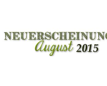 [Neuerscheinungen] August 2015 (Teil 1)