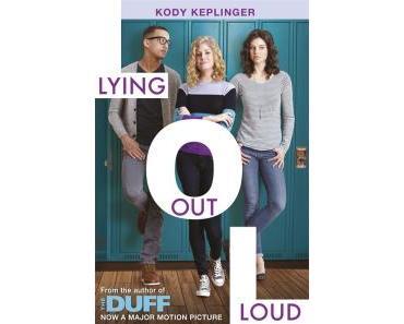 """[Rezension] Kody Keplinger – """"Lying Out Loud"""""""