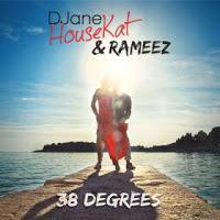DJane HouseKat & Rameez - 38 Degrees