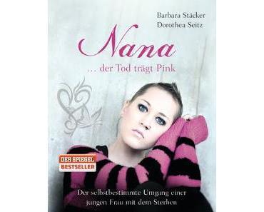 [Rezension] Nana - der Tod trägt Pink von barbara Stäcker und Dorothea Seitz