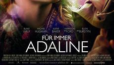 """Angeschaut: """"Für immer Adaline"""""""