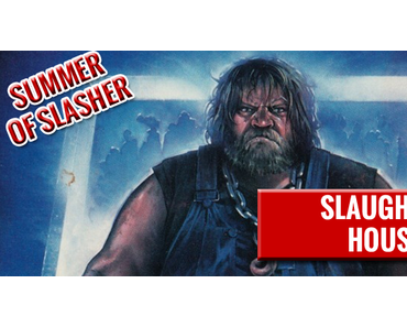 The Summer Of Slasher: Slaughterhouse (1987)