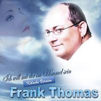 Frank Thomas - Ich Will Met Dir Mm Himmel Sin