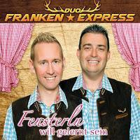 Duo Franken Express - Fensterln Will Gelernt Sein