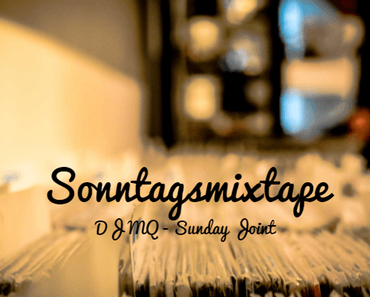 Das Sonntags-Mixtape: DJ MQ – Sunday Joint (recorded live @ The Mojo Jazz Café) // free download