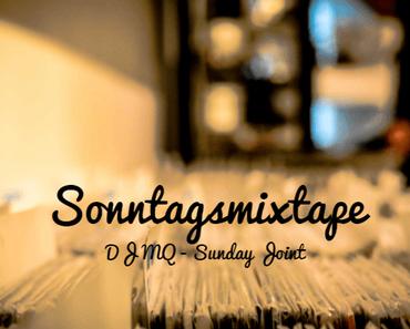 Das Sonntags-Mixtape: DJ MQ – Sunday Joint (recorded live @ The Mojo Jazz Café) // free download