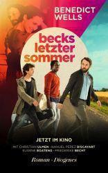 Benedict Wells. Becks letzter Sommer