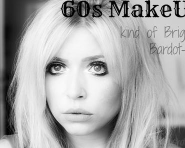 |Blogparade| 60s MakeUp - Kind of Brigitte Bardot-ish