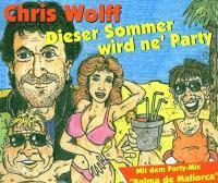 Chris Wolff - Dieser Sommer Wird Ne Party