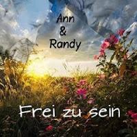 Ann & Randy - Frei Zu Sein