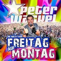 Peter Wackel - Die Nacht Von Freitag Auf Montag