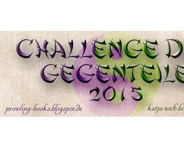 [Challenge] Challenge der Gegenteile ★Updatepost★