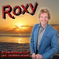 Roxy - Sommernacht Und Tausend Küsse