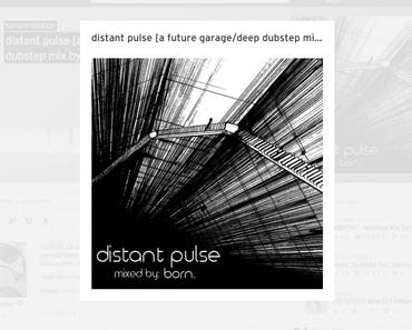 Mixtape: born. – distant pulse