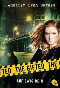 "[MINI-REZENSION] ""The Gifted - Auf ewig dein"" (Band 2)"