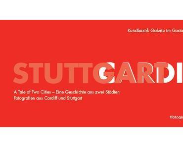 Cardiff/Stuttgart: ATaleofTwoCities