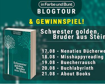 """[News] Blogtour zu """"Schwester golden, Bruder aus Stein"""" von Alexandra Dichtler"""