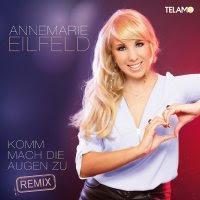 Annemarie Eilfeld - Komm Mach Die Augen Zu