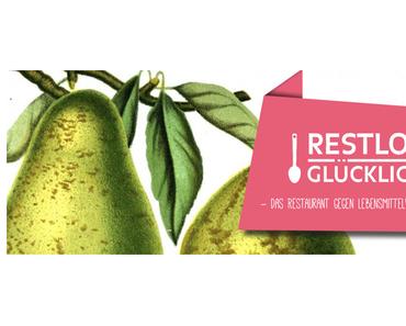 RESTLOS GLÜCKLICH – Das Restaurant gegen Lebensmittelverschwendung