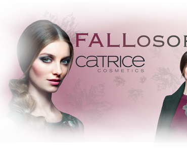 "[PREVIEW] Limited Edition ""FALLosophy"" by CATRICE"