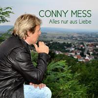 Conny Mess - Alles Nur Aus Liebe