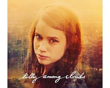 Aufgemerkt: Lilly Among Clouds