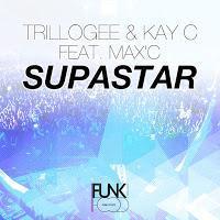 Trillogee & Kay C feat. Max'C - Supastar