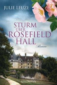 Julie Leuze: Sturm über Rosefield Hall