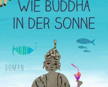Rezension: Wie Buddha in der Sonne von Hanna Dietz
