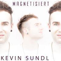 Kevin Sundl - Magnetisiert