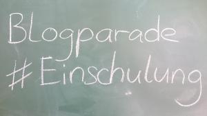 Pädagogischer Dienstag: Blogparade #Einschulung