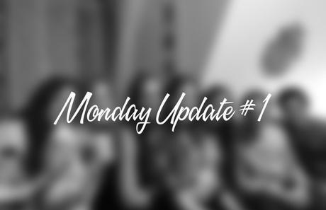 Monday Update #1