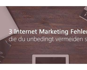 Internet Marketing Fehler, die du unbedingt vermeiden solltest [Teil 2]