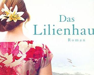 """[MINI-REZENSION] """"Das Lilienhaus"""""""