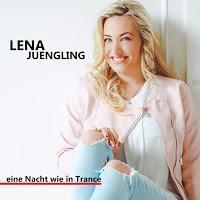 Lena Jüngling - Eine Nacht Wie In Trance