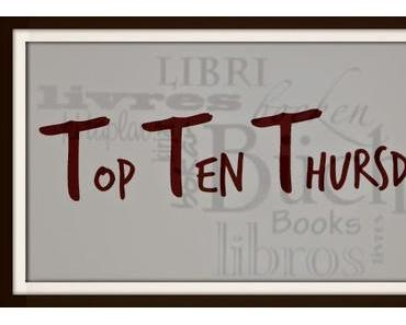 TTT - Top Ten Thursday #229