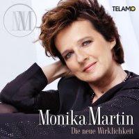 Monika Martin - Die Neue Wirklichkeit