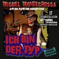 Michel Montecrossa - Ich Bin Der Typ